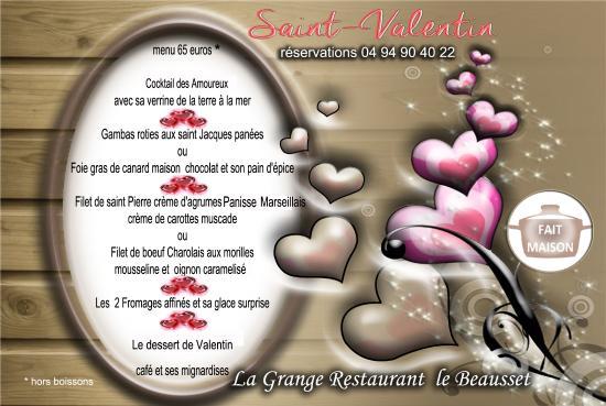 Le Beausset, Francia: Menu Saint Valentin Grange du Beausset
