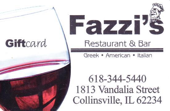 Collinsville, IL : Fazzi's Gift Card