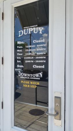 Dupuy's Oyster Shop: Hours of operation