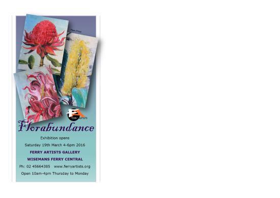 Wisemans Ferry, Australia: An Invitation to our next Exhibition Opening 'Florabundance'