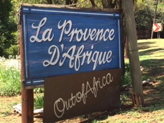 La Provence D'Afrique: Sign at the gate