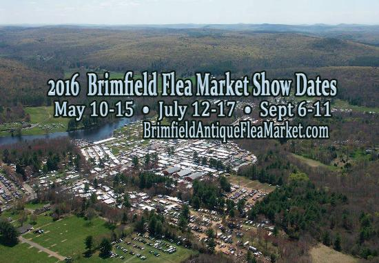 Brimfield Antique Flea markets 2016 Dates