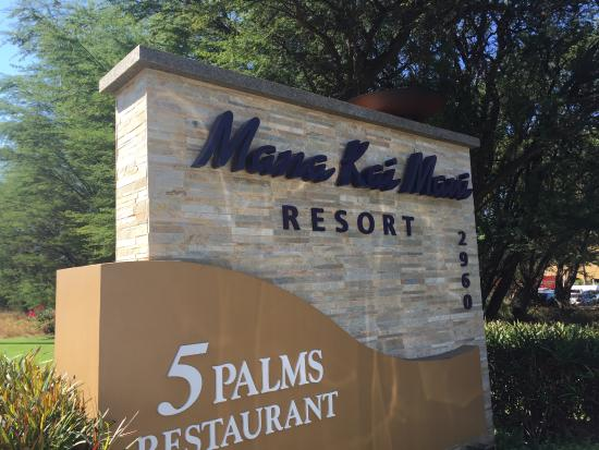 Mana Kai Maui: Sign outside