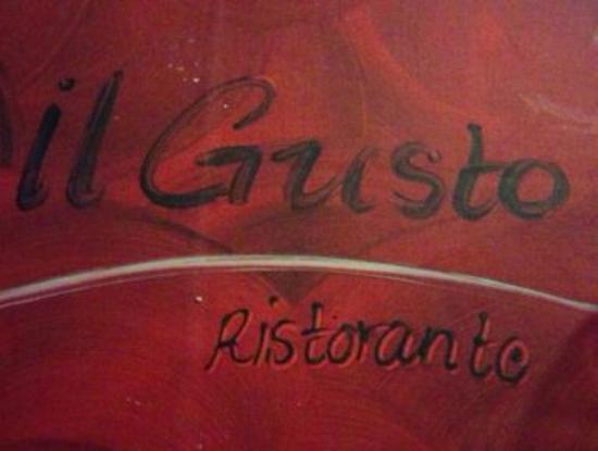 IL Gusto Ristorante : Gustos!!!