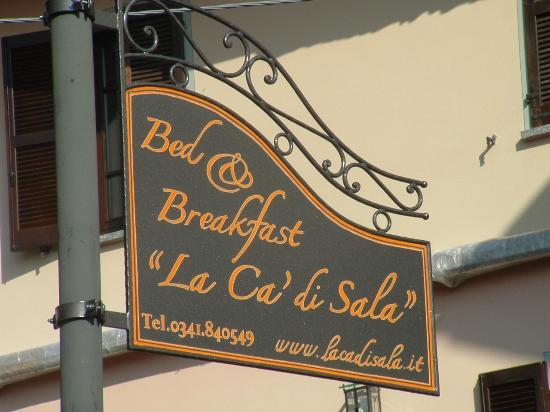 B&B La Ca' di Sala: cartello entrata