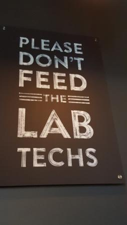 Don't Feed The Lab Techs!