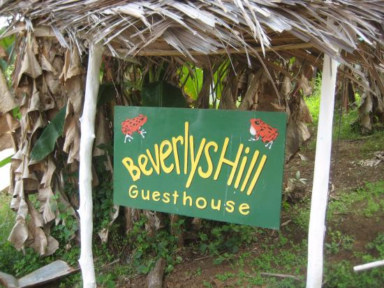 Beverly's Hill Guest House: Welcome sign