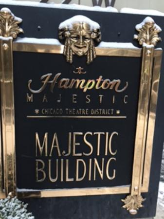 Hampton Majestic Chicago Theatre District: Signage out front