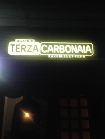 La Terza Carbonaia: Вывеска