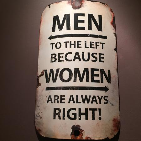 "Qualicum Beach, Canada: 'Men to the Left, because Women are always right!"" sign pointing to the bathrooms at Lefty's Res"