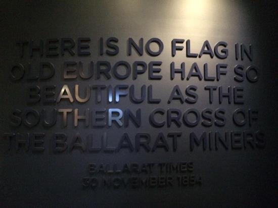 Museum of Australian Democracy at Eureka: Ballarat Times quote