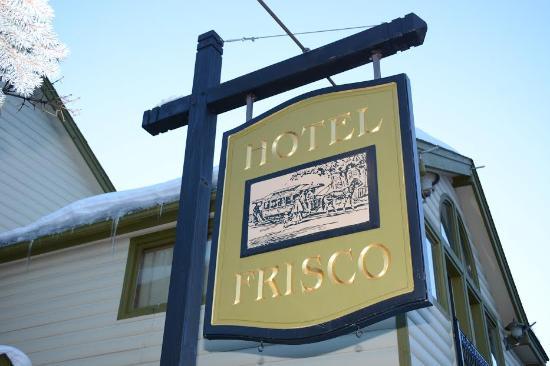 Hotel Frisco Sign