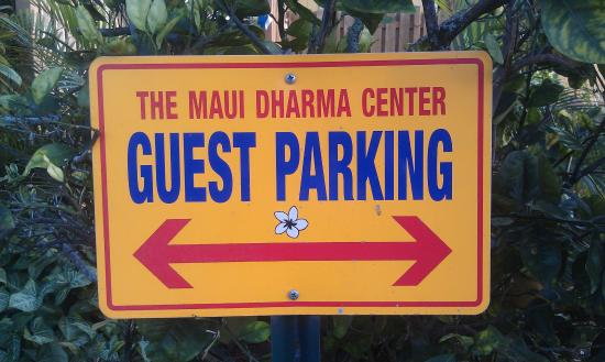 Dharma Center Paia Guest Parking is limited