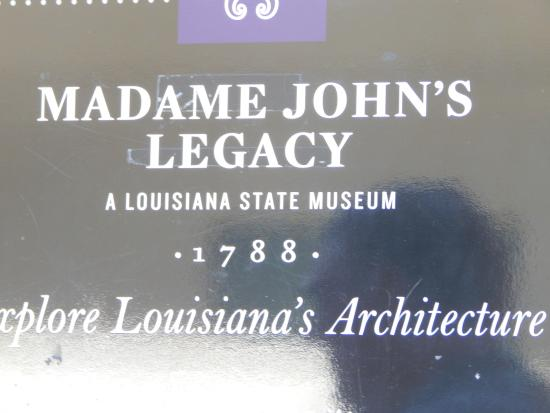 Madame John's Legacy: The sign gives you the date