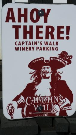 Captain's Walk Winery: Cute signs in the parking lot.