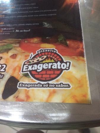 Exagerato Pizzaria