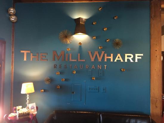 Mill Wharf Restaurant: Sign inside