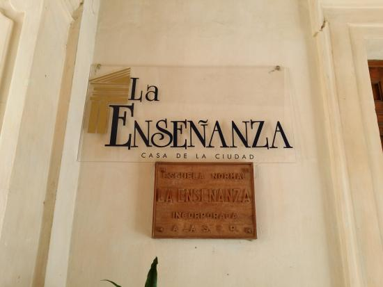 La Ensenanza, Casa de la Ciudad: Entrada