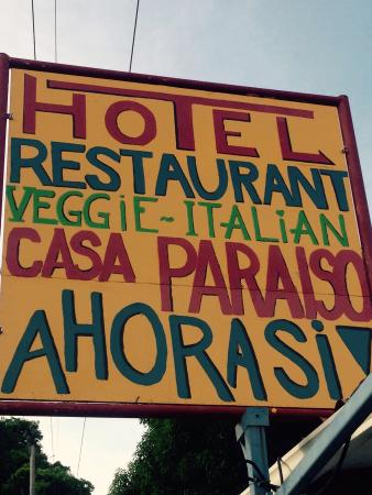 Casa Paraiso Hotel & Ahora Si