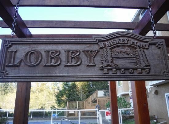 Whiskey Point Resort: FRONT LOBBY SIGN