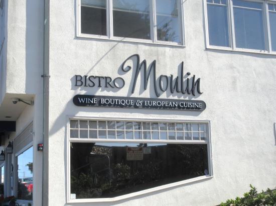 Bistro Moulin, Monterey, Ca