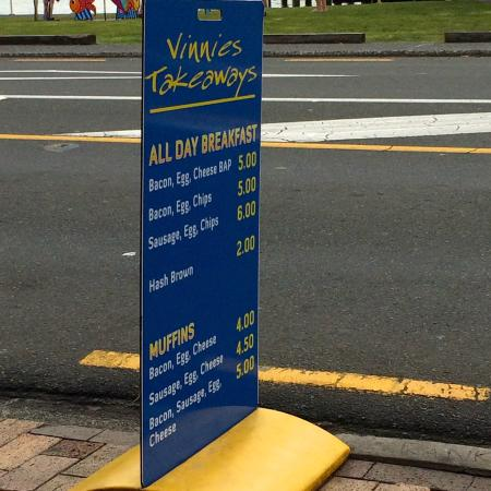 Vinnies Takeaway: Their quick menu on the side walk.