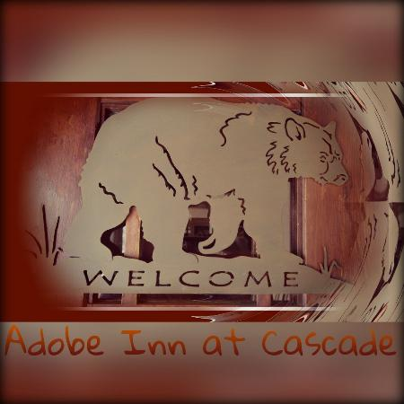 Welcome to Adobe Inn at Cascade