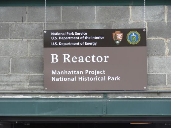 Richland, WA: Entrance Sign at the B Reactor