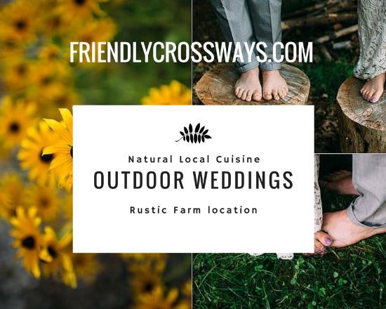 Friendly Crossways Retreat Center: Farm to Table Weddings
