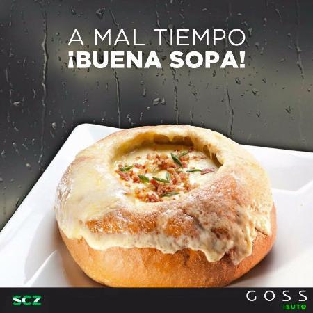 Goss : Al mal tiempo... Buena sopa!