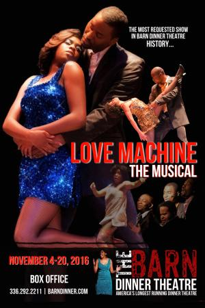 Greensboro, Carolina del Norte: Love Machine The Musical 2016