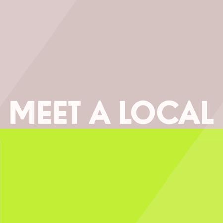 Meet a Local