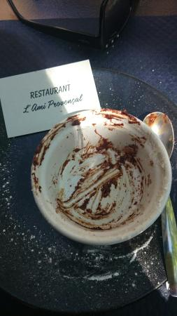 L'ami Provencal : Husband and wife team.  Chocolate soufflé, remains of chocolate soufflé
