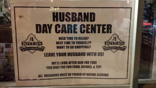 3 Rivers Eatery & Brewhouse: Sign in window. Clearly a fun place!
