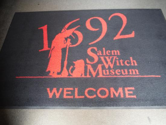 Salem Witch Museum: I love that this place has a welcome mat!
