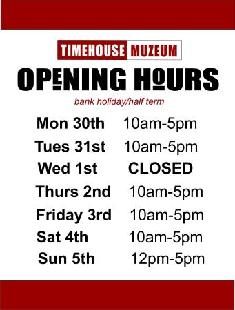 The Timehouse: OPENING TIMES FOR THIS COMING WEEK ( ignore post made before this)
