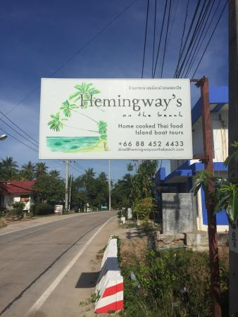Hemingway's on the Beach: The sign on the road!