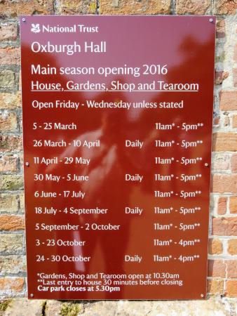 King's Lynn, UK: Oxburgh Hall Opening Times at June 2016.