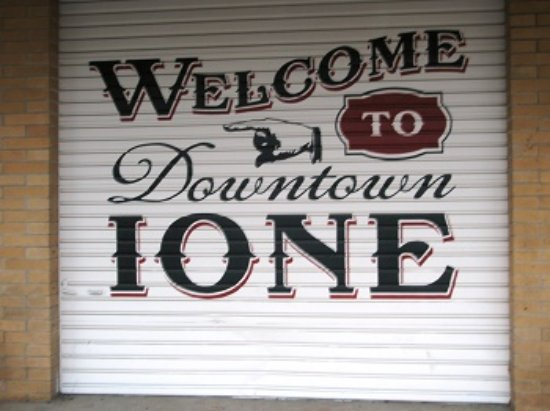Welcome to Downtown Ione, Ione