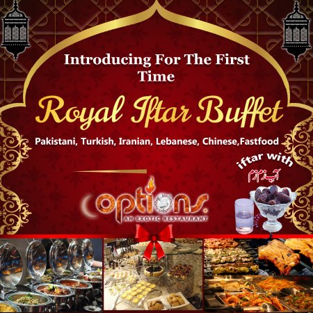 Best Iftar Buffet In Lahore Options Restaurant Lahore Picture Of Options Restaurant Lahore Tripadvisor