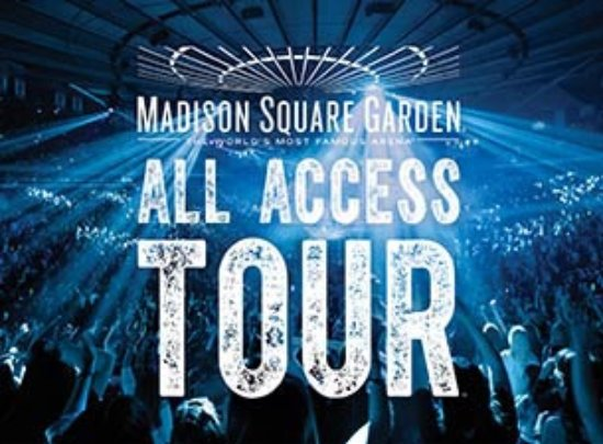 Madison Square Garden All Access Tour: All Access Tour