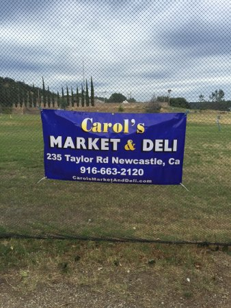 Newcastle, CA: Carol's Market and Deli