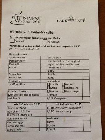 Park Cafe: Das Business Frühstück das beste Preis/Leistungs Verhältnis das ich in Villach bekommen habe!