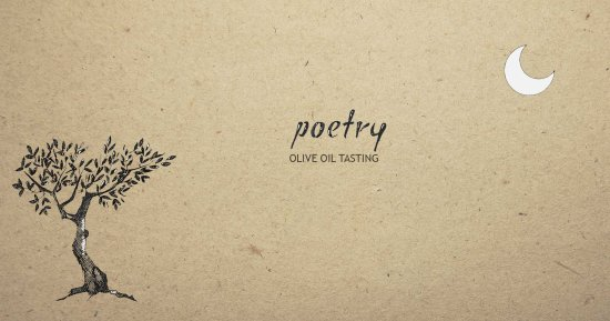 Poetry Olive Oil Tasting