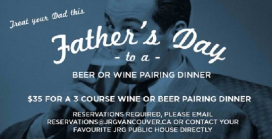 Surrey, Canada: The 2016 Father's Day Pairing Dinner At All JRG Public Houses