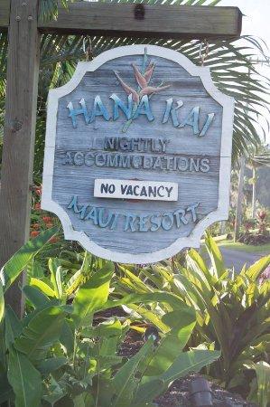 Hana Kai Maui: Booked Solid