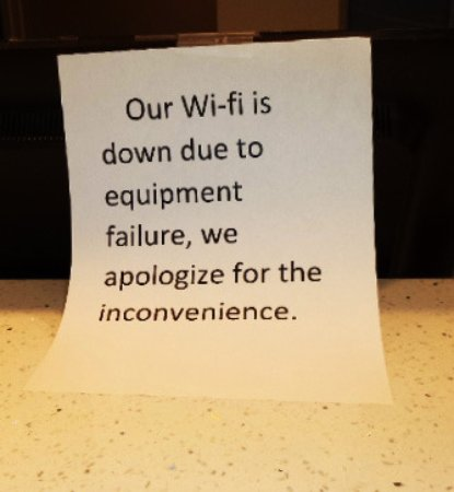 No wifi was big disappointment, but what could we do