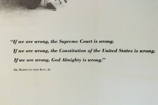 Birmingham Civil Rights Institute: quote from Dr Martin Luther King Jr