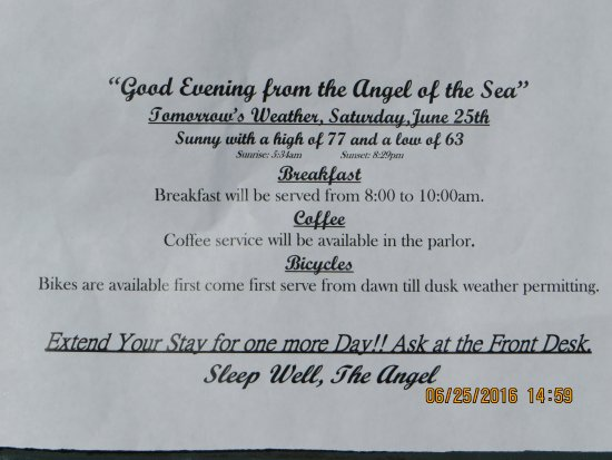 Angel of the Sea: Nightly turn down service with weather forecast left on bed with 2 mints.