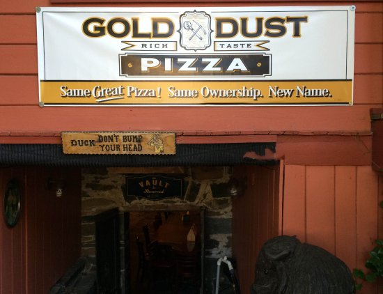 Sutter Creek, CA: Pizza Plus is now Gold Dust Pizza